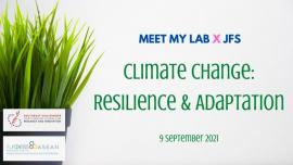 Image of (680087) Meet My Lab x JFS: Climate Change - Resilience & Adaption